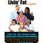Livin' Fat -the sitcom ____26/27 april 2013